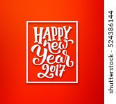 happy new year 2017 greeting... | Shutterstock . vector #524386144