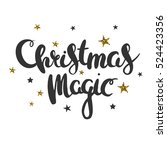 christmas magic. greeting card... | Shutterstock .eps vector #524423356