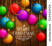 christmas card with colorful... | Shutterstock .eps vector #524433424