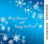 merry christmas and happy new... | Shutterstock .eps vector #524451034