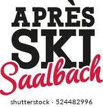 apr    s ski saalbach | Shutterstock .eps vector #524482996