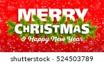 merry christmas and happy new... | Shutterstock .eps vector #524503789