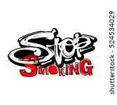 stop smoking motivation... | Shutterstock .eps vector #524534029