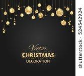 christmas glitter decoration.... | Shutterstock .eps vector #524542924