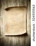 antique blank parchment on aged ... | Shutterstock . vector #524555563