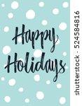 christmas modern calligraphy... | Shutterstock .eps vector #524584816