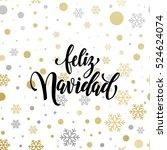 feliz navidad golden glitter... | Shutterstock .eps vector #524624074