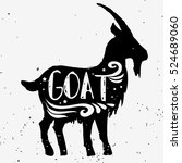 goat. hand drawn typography... | Shutterstock .eps vector #524689060