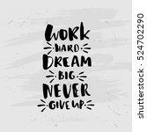 trendy hand lettering poster.... | Shutterstock .eps vector #524702290