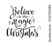 believe in the magic of... | Shutterstock .eps vector #524703580