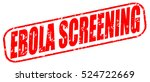 ebola screening red stamp on... | Shutterstock . vector #524722669