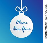 cheers new year tag on a... | Shutterstock .eps vector #524729656