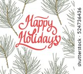 vector holiday illustration... | Shutterstock .eps vector #524736436