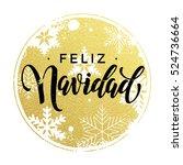 feliz navidad golden glitter... | Shutterstock .eps vector #524736664
