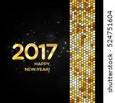 happy new year 2017 golden... | Shutterstock .eps vector #524751604