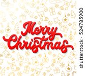 merry christmas. red 3d xmas... | Shutterstock .eps vector #524785900