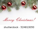 christmas decoration background ... | Shutterstock . vector #524813050