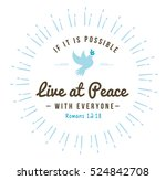 live at peace with everyone... | Shutterstock .eps vector #524842708