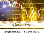 Small photo of Debenture - Abstract digital information to represent Business&Financial as concept. The word Debenture is a part of stock market vocabulary in stock photo
