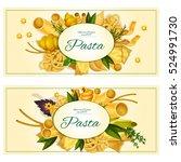 pasta and italian cuisine... | Shutterstock .eps vector #524991730