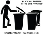 place all rubbish in bins... | Shutterstock .eps vector #525001618