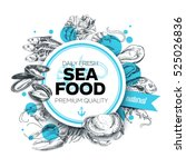 vector hand drawn sea food... | Shutterstock .eps vector #525026836