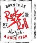 rock and roll. born to be a... | Shutterstock .eps vector #525034210