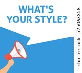 what's your style  ... | Shutterstock .eps vector #525063358