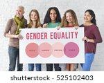 women rights human gender equal ... | Shutterstock . vector #525102403
