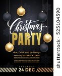 party poster merry christmas... | Shutterstock .eps vector #525104590