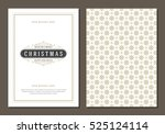 christmas greeting card or... | Shutterstock .eps vector #525124114