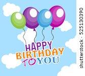 balloons in the sky   birthday | Shutterstock .eps vector #525130390
