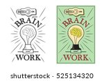 switch on your brain and work....   Shutterstock .eps vector #525134320