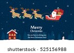 santa claus with reindeer... | Shutterstock .eps vector #525156988