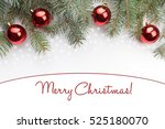 christmas decoration background ... | Shutterstock . vector #525180070