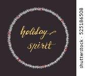 circle holiday greeting card... | Shutterstock .eps vector #525186508