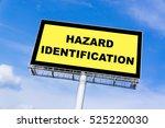 hazard identification sign... | Shutterstock . vector #525220030