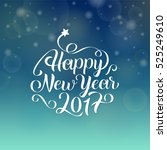 happy new year 2017 hand... | Shutterstock .eps vector #525249610