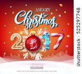 merry christmas sign 2017... | Shutterstock .eps vector #525297748