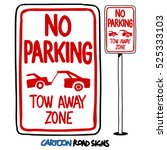 No Parking Tow Away Zone Sign....