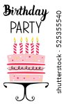 birthday party card with cake... | Shutterstock .eps vector #525355540