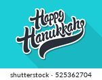 happy hanukkah hand drawn... | Shutterstock .eps vector #525362704