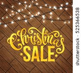 christmas sale poster with hand ... | Shutterstock .eps vector #525366538