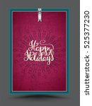 Happy Holiday Lettering On...