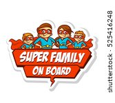 super family on board sticker... | Shutterstock .eps vector #525416248