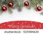 christmas decoration background ... | Shutterstock . vector #525584620