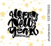 happy new year hand lettering... | Shutterstock .eps vector #525750010