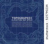 topographic map background... | Shutterstock .eps vector #525790234