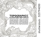 topographic map background... | Shutterstock .eps vector #525794050
