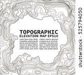 topographic map background... | Shutterstock .eps vector #525794050